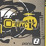 Piano B Outernational Attack