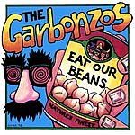 The Garbonzos Eat Our Beans