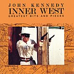 John Kennedy Inner West - Greatest Bits & Pieces