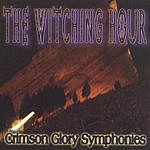 The Witching Hour Crimson Glory Symphonies