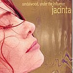 Jacinta Sandalwood - Under The Influence