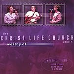 CLC Choir Worthy Of