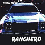 Owen Tirre Ranchero