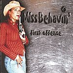 Miss Behavin' First Offense