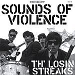 Th' Losin Streaks Sounds of Violence