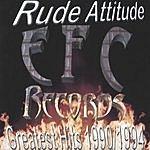 Rude Attitude Greatest Hits