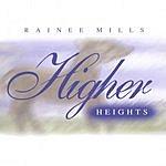 Rainee Mills Higher Heights