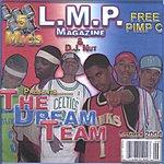 L.M.P. THE DREAM TEAM