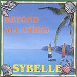 Sybelle Beyond All Odd's