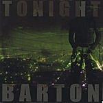 Barton Tonight (Green)