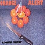 Loren West Orange Alert