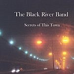 The Black River Band Secrets Of This Town