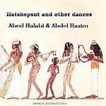 Abdel Hazim Hatshepsut And Other Dances