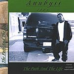 Anubyss The Path & The Life