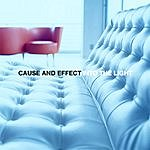 Cause And Effect Into The Light - Remixes