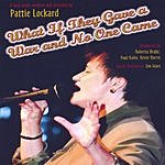 Pattie Lockard What If They Gave A War And No One Came