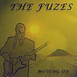 The Fuzes Moving on