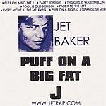 Jet Baker Puff On A Big Fat J