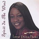 Lauryce Preston Hecker Spirit In The Wind