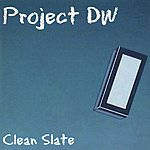 Project DW Clean Slate