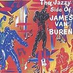 James Van Buren The Jazzy Side Of James Van Buren
