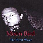 Moon Bird The Next Wave