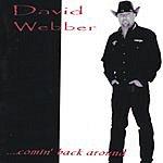 David Webber Comin' Back Around