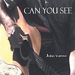 John Yarrow Can You See