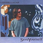 Lonnie Lazar Save Yourself