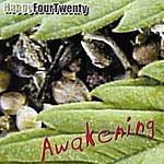HappyFourTwenty Awakening