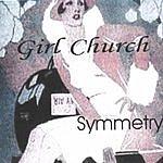 Girl Church Symmetry