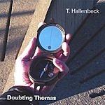 T. Hallenbeck Doubting Thomas