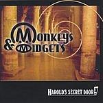 Monkeys & Midgets Harold's Secret Door