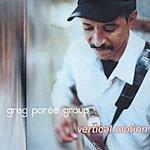Greg Poree Vertical Motion
