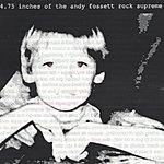 The Andy Fossett Rock Supreme 4.75 Inches Of The Andy Fossett Rock Supreme