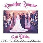 Ran Birkins Remember Romance