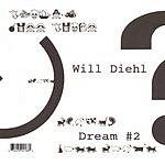 Will Diehl Dream #2
