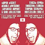 Brandon Wiard Super Secret Double Awesome Japanese Import B-Side Collection
