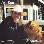 Dr. Tom Butt Memories