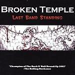 Broken Temple Last Band Standing