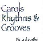 Richard Souther Carols Rhythms & Grooves