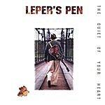 Leper's Pen The Quiet Of Your Heart