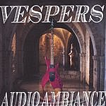 Vespers Audio Ambiance