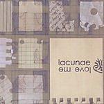 Lacunae Love Me