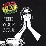 Byron Shaw Projex Feed Your Soul