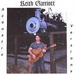 Keith Garriott Acoustic Versions