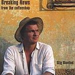 Stig Skovlind & The CoffeeShop Breaking News From The Coffeeshop