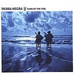 Tierra Negra Turn Of The Tide