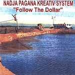 Nadja Pagana Kreativ System Follow The Dollar