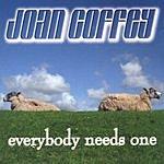 Joan Coffey Everybody Needs One